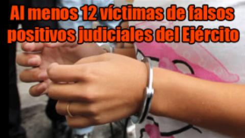 Al menos 12 víctimas de falsos positivos judiciales del Ejército en el Huila