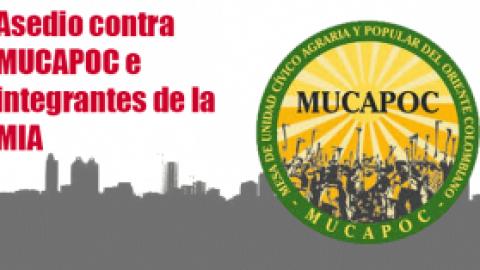 Asedio Contra MUCAPOC e Integrantes de la MIA en el Oriente Colombiano