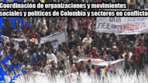 Comunicado Coordinación de organizaciones y movimientos sociales y políticos de Colombia y sectores en conflicto