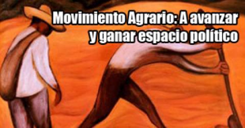 Colombia: Movimiento agrario… ¡A avanzar y ganar espacio político!