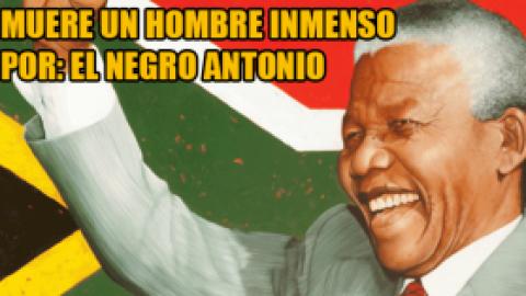 """MUERE UN HOMBRE INMENSO """"NELSON MANDELA"""""""
