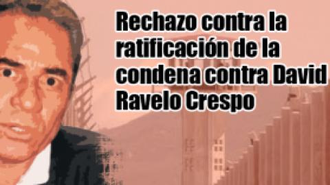 Comunicado público: MOVICE rechaza la ratificación de la condena contra David Ravelo Crespo