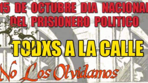 15 DE OCTUBRE DÍA NACIONAL DE LXS PRISIONERXS POLÍTICXS ¡NO LOS OLVIDAMOS