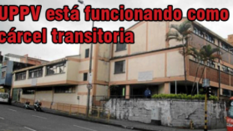 UPPV está funcionando como cárcel transitoria