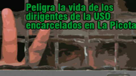 Peligra la vida de los dirigentes de la USO encarcelados en La Picota