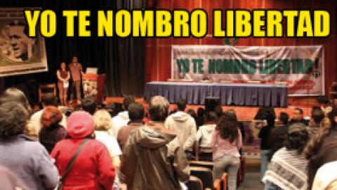 Empieza campaña por los presos políticos: Yo te nombro libertad