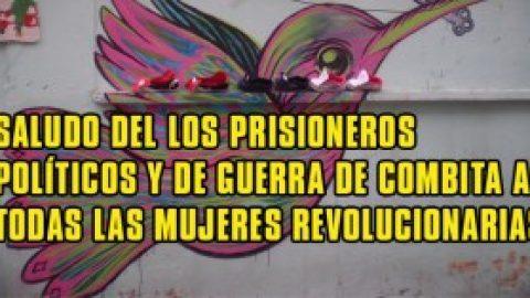 A LAS MUJERES REVOLUCIONARIAS: PRISIONEROS DE GUERRA/COMBITA