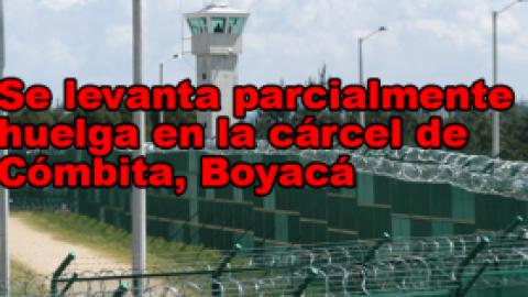 SE LEVANTA PARCIALMENTE HUELGA EN LA CÁRCEL DE CÓMBITA, BOYACÁ