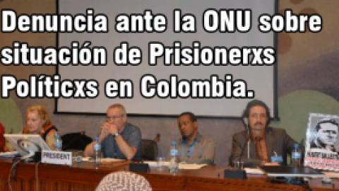 Ante la ONU: Denunciado gobierno colombiano por violación de DDHH y políticos