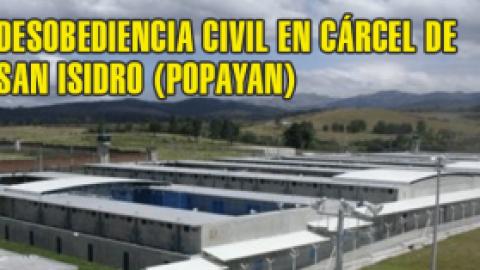 DESOBEDIENCIA CIVIL EN CÁRCEL DE SAN ISIDRO (POPAYAN)