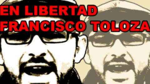 FRANCISCO TOLOZA LIBRE. SEGUIREMOS CONSTRUYENDO LA SEGUNDA Y DEFINITIVA INDEPENDENCIA