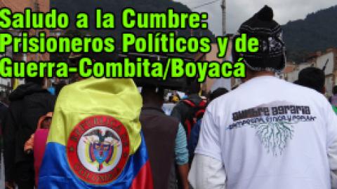 Saludo a la Cumbre: Prisioneros Politicos-Combita/Boyacá