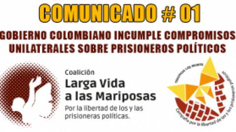 GOBIERNO COLOMBIANO INCUMPLE COMPROMISOS UNILATERALES SOBRE PRISIONEROS POLÍTICOS
