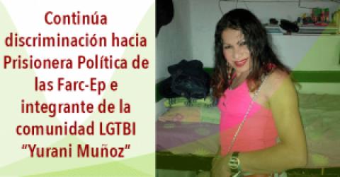 Discriminación Contra Prisionera LGTBI de las Farc-Ep