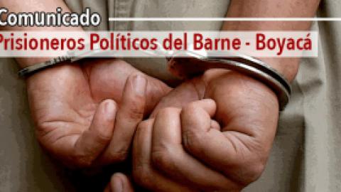 Comunicado de los Prisioneros Políticos del Barne – Boyacá