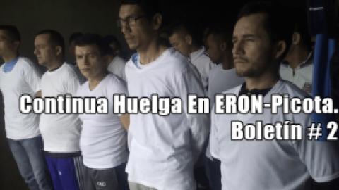 Continua Huelga En ERON-Picota. Boletín # 2