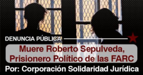 Muere Roberto Sepulveda, Prisionero Político de las FARC