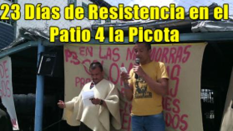 23 Días de Resistencia en el Patio 4 la Picota