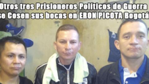 Otros tres Prisioneros Políticos de Guerra se Cosen sus bocas en ERON PICOTA Bogotá