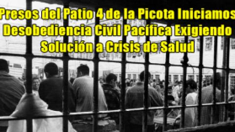 Presos del Patio 4 de la Picota Iniciamos Desobediencia Civil Pacífica Exigiendo Solución a Crisis de Salud