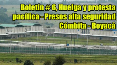 Boletin # 6 Huelga y protesta pacifica – presos alta seguridad Combita – Boyaca