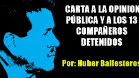 CARTA A LA OPINION PÚBLICA Y A LOS 13 COMPAÑEROS DETENIDOS
