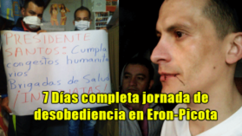 7 Días completa jornada de desobediencia en Eron-Picota