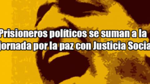 Prisioneros políticos se suman a la jornada por la paz con Justicia Social
