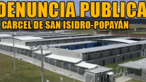 DENUNCIA PUBLICA: CÁRCEL DE SAN ISIDRO-POPAYÁN