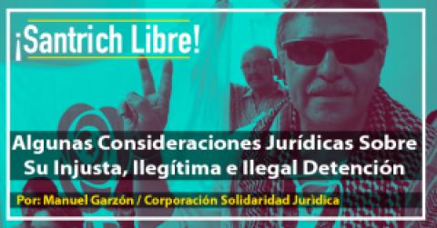 ¡Santrich Libre! Algunas Consideraciones Jurídicas Sobre Su Injusta, Ilegítima e Ilegal Detención