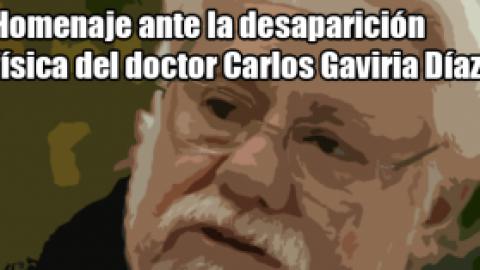 Homenaje ante la desaparición física del doctor Carlos Gaviria Díaz