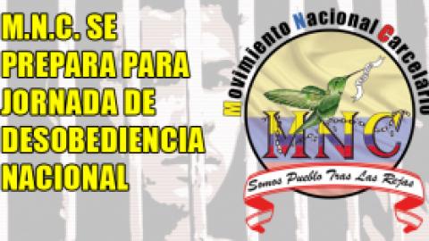 M.N.C. SE PREPARA PARA JORNADA NACIONAL DE DESOBEDIENCIA
