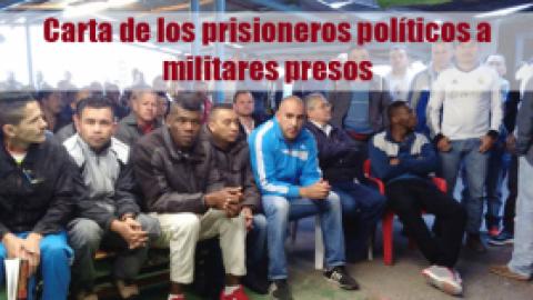 Carta de los prisioneros políticos a militares presos