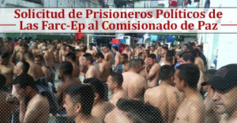 Solicitud de Aprovisionamiento Logístico Para Prisioneros Políticos de Las Farc-Ep