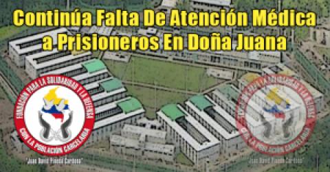 Contínua Falta De Atención Médica a Prisioneros En Doña Juana