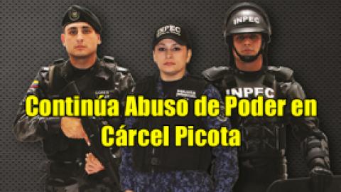 Continúa Abuso de Poder en Cárcel Picota