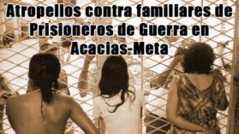 Atropellos contra familiares de Prisioneros de Guerra en Acacias-Meta