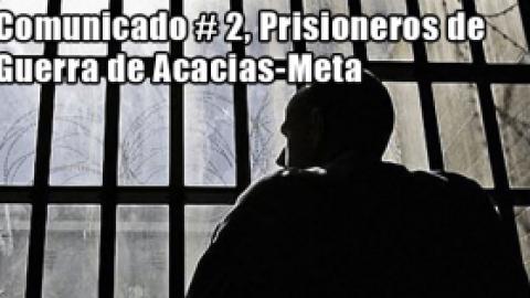 Comunicado Prisioneros de Guerra de Acacias-Meta