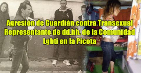Agresión de Guardián contra Transexual Representante de dd.hh. de la Comunidad Lgbti en la Picota