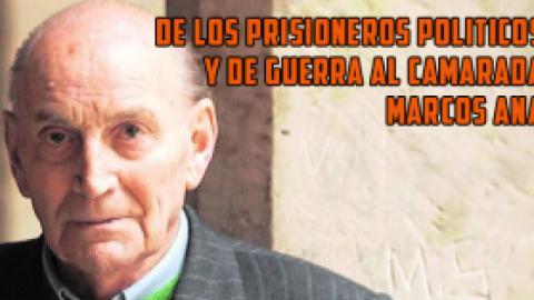 De los prisioneros políticos y de guerra al camarada Marcos Ana