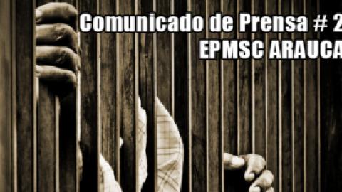 Comunicado de Prensa # 2-EPMSC ARAUCA