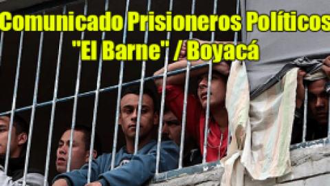 """Comunicado Prisioneros Políticos """"El Barne"""" / Boyacá"""
