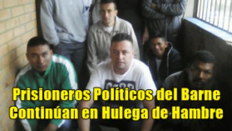 Prisioneros Políticos del Barne Continúan en Hulega de Hambre