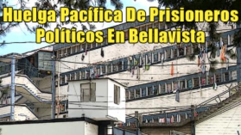 Huelga Pacífica De Prisioneros Políticos En Bellavista