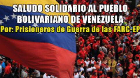SALUDO SOLIDARIO AL PUEBLO BOLIVARIANO DE VENEZUELA
