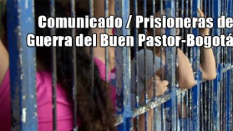 Comunicado Prisioneras de Guerra del Buen Pastor-Bogotá