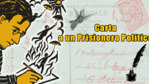 Carta a un Prisionero Político