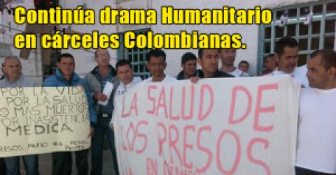 Continúa drama Humanitario en cárceles Colombianas