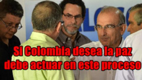 Si Colombia desea la paz debe actuar en este proceso