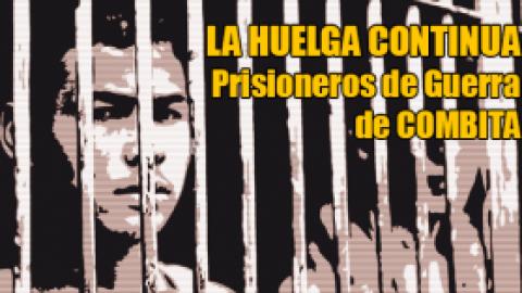 LA HUELGA CONTINUA-Prisioneros de Guerra de COMBITA